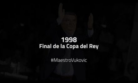 #MaestroVukovic – Final de la Copa del Rey 1998