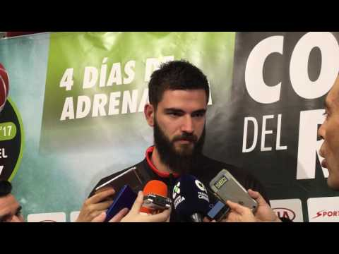 Dubljevic viernes Copa del Rey 2017