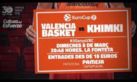 Promo Valencia Basket – Khimki P3 Cuartos de Final Eurocup