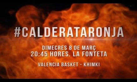 #CalderaTaronja P3 – 1/4 de final 7DAYS Eurocup vs Khimki