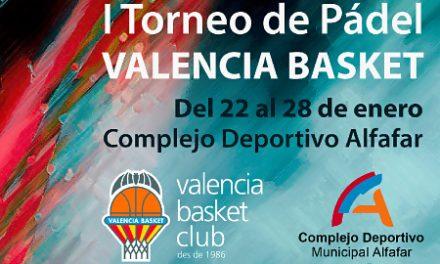 Llega el I Torneo de Pádel Valencia Basket