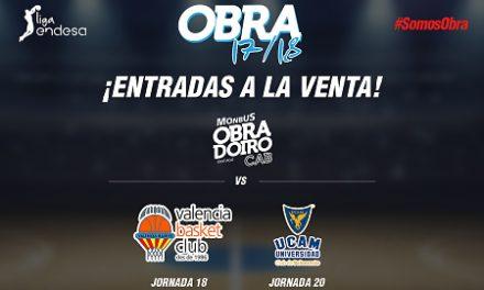 Entradas para los partidos de Monbus Obra contra Valencia BC y UCAM Murcia