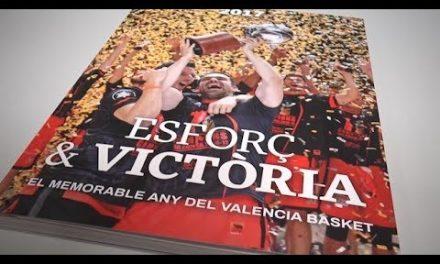 """Presentación del libro «""""Esforç & Victòria. 2017 o el memorable any del Valencia Basket"""""""