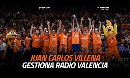 El ascenso con… Juan Carlos Villena en Gestiona Radio Valencia