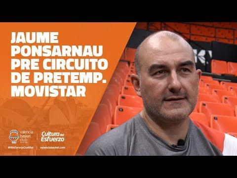 Jaume Ponsarnau pre Circuito de Pretemporada Movistar