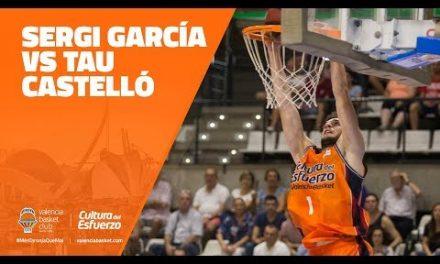 Sergi García – Pretemporada vs TAU Castelló