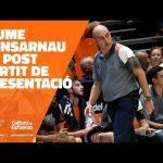 Jaume Ponsarnau RP post partido de Presentación