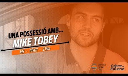 Una posesión con… Mike Tobey