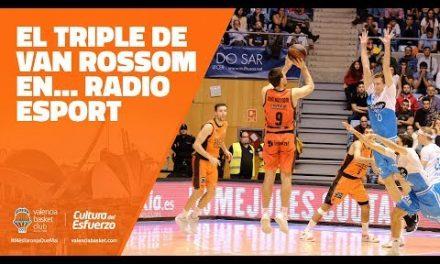 El triple de Van Rossom en… Radio Esport