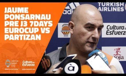 Jaume Ponsarnau pre J3 7DAYS Eurocup vs Partizan