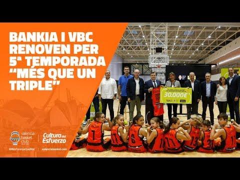 Renovación 5ª temporada con Bankia «Més que un triple»