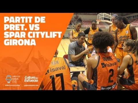 Partido amistoso vs Spar Citylift Girona
