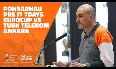 Ponsarnau pre J7 7DAYS Eurocup vs Turk Telekom Ankara