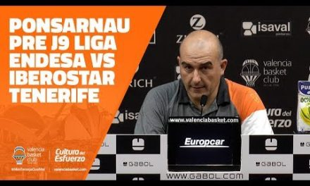 Ponsarnau pre J9 Liga Endesa en Iberostar Tenerife