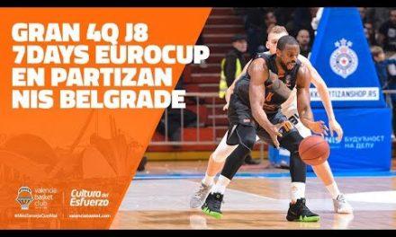 4Q clave – J8 7DAYS Eurocup en Partizan Nis Belgrade