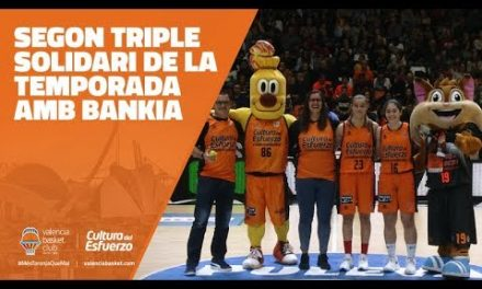 Segundo Triple Solidario Bankia – VBC en J5 Liga DIA