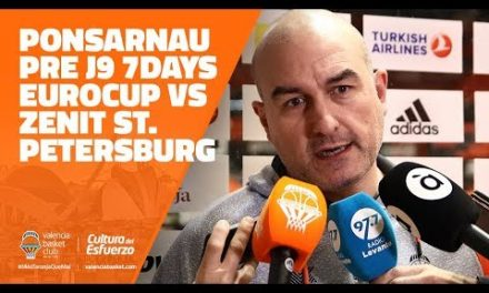 Ponsarnau pre J9 7DAYS Eurocup vs Zenit St. Petersburg