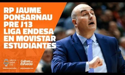 RP Jaume Ponsarnau pre J13 Liga Endesa en Movistar Estudiantes