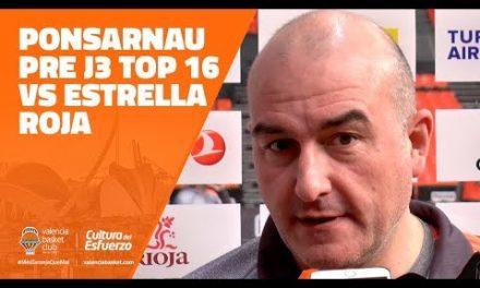 Ponsarnau pre J3 Top 16 vs Estrella Roja
