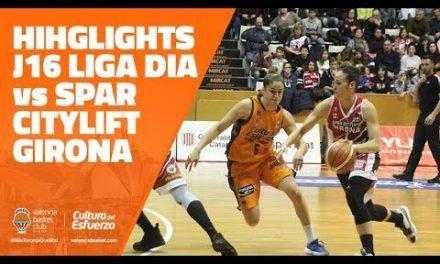 Highlights J16 LIGA DIA vs Spar Citylift Girona