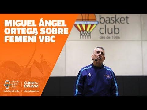Miguel Ángel Ortega sobre l'equip femení VBC