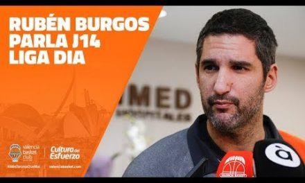 Rubén Burgos sobre J14 LIGA DIA vs. Perfumerías Avenida