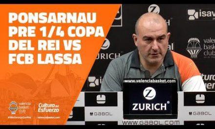Ponsarnau pre Cuartos Copa del Rey 19 vs FCB Lassa