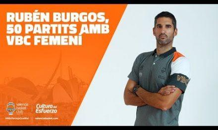 Rubén Burgos, 50 partits amb VBC femení