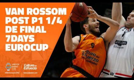 Van Rossom post P1 Cuartos Eurocup vs Rytas Vilnius