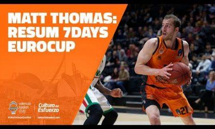 Matt Thomas resumen 7DAYS Eurocup