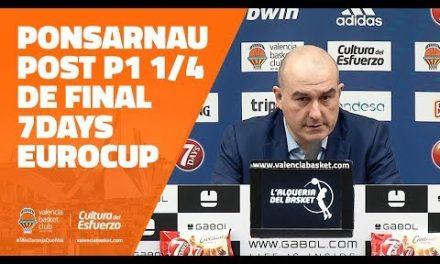 Ponsarnau post P1 Cuartos 7DAYS Eurocup vs Rytas Vilnius