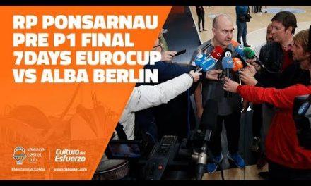 RP Ponsarnau pre P1 Final Eurocup vs ALBA Berlín