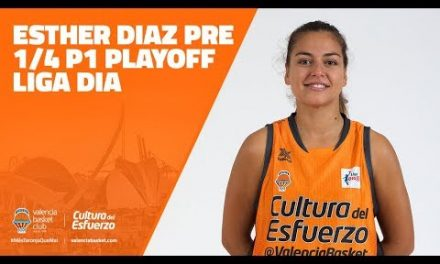 Esther Díaz pre 1/4 P1 Playoff