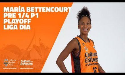 María Bettencourt pre 1/4 P1 Playoff Liga DIA
