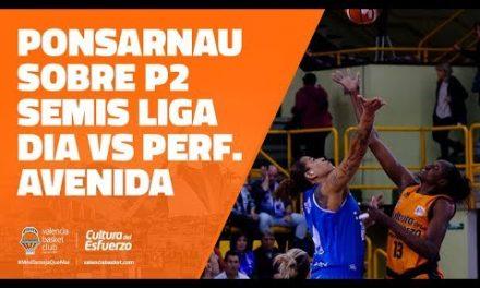 Jaume Ponsarnau sobre el P2 Semifinal Liga Dia