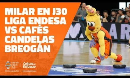 MILAR en J30 Liga Endesa vs Cafés Candelas Breogán