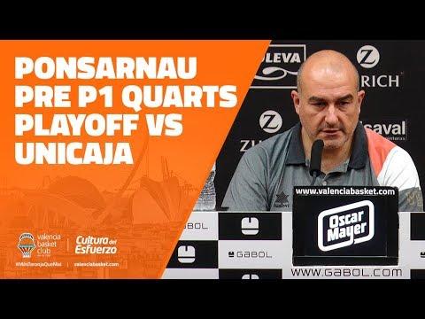 Ponsarnau pre P1 Cuartos Playoff vs Unicaja