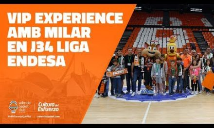 VIP Experience MILAR en J34 Liga Endesa vs Baskonia