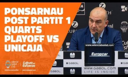 Ponsarnau post P1 Cuartos Playoff vs Unicaja