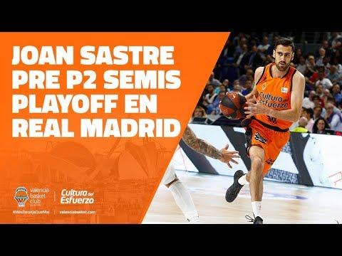 Joan Sastre pre P2 Semis Playoff en Real Madrid