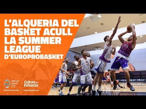 La Summer League de Europrobasket llega a L'Alqueria
