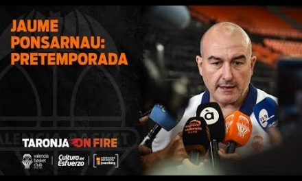 Jaume Ponsarnau: inicio pretemporada