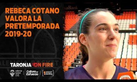 Rebeca Cotano valora la pretemporada 2019-20