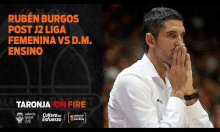 Rubén Burgos post J2 Liga Femenina vs D.M. Ensino