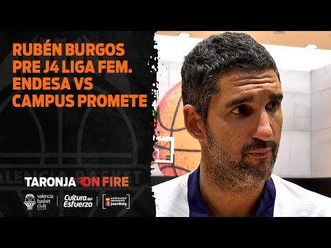 Rubén Burgos pre J4 Liga Femenina vs Campus Promete