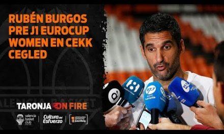 Rubén Burgos pre J1 Eurocup Women en CEKK Cegled