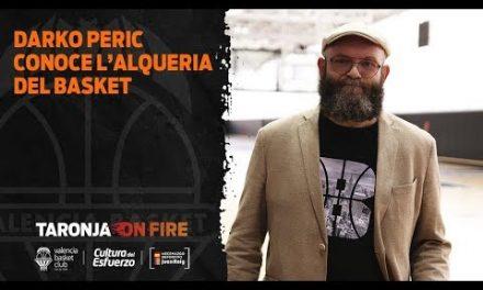 Darko Peric conoce L'Alqueria del Basket