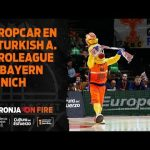 Europcar en J8 Turkish Airlines Euroleague vs Bayern Munich