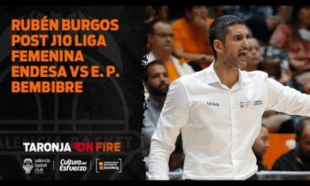 Rubén Burgos post J10 LF Endesa vs Embutidos Pajariel Bembibre