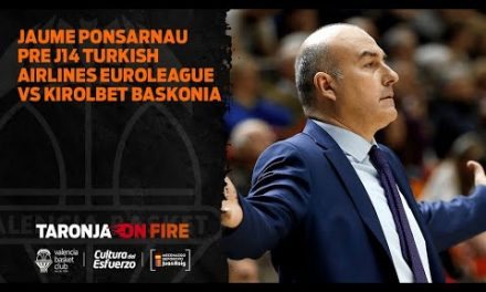Jaume Ponsarnau Pre J14 Turkish Airlines Euroleague vs Kirolbet  Baskonia